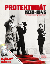 Protektorát 1939 - 1945 s CD (Okupace - Odboj - Denní život)