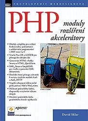 PHP - moduly, rozšíření a akcelerátory