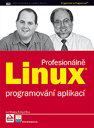 Linux PROFESIONÁLNĚ - programování aplikací