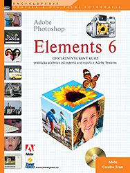 Adobe Photoshop ELEMENTS 6 - oficiální výukový kurz