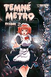 Temné metro - 2. díl